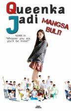 Queenka Menjadi Mangsa Buli by Hyunkookie_