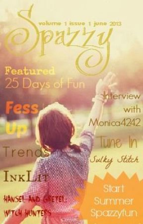 Spazzy Magazine June 2013 by SpazzyMagazine
