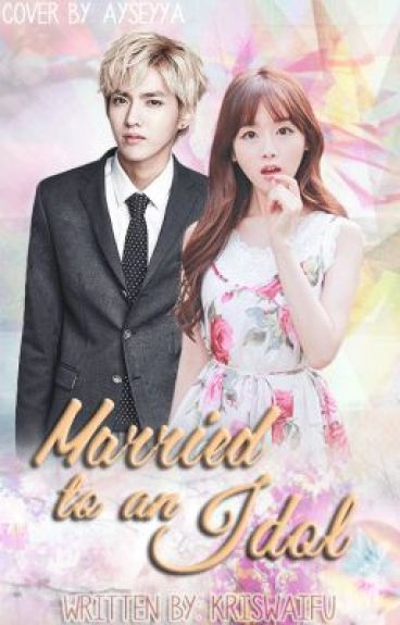 Married to an idol (Published)