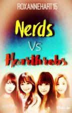 Nerds Vs. Heartthrobs by RoxanneHart15