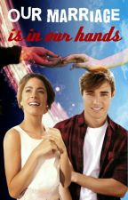 Leonetta - Our Marriage is in our Hands (Sequel to future is in our hands) by Leonettic_Luver