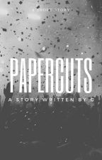 Papercuts by grey010
