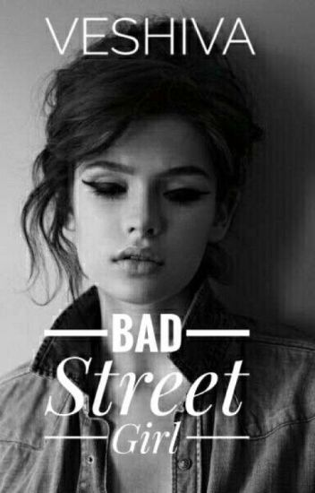 Bad Street Girl #wattys2016