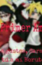Mí Primer Amor [[Editando]] by Tamara_Inuzuka