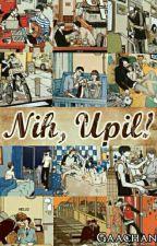 Nih, Upil! by gaachan