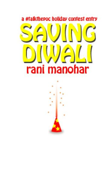 Saving Diwali by RaniManohar