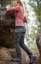 Invisible (a maze runner fanfic) (editing then continuing) by kiki_the_Runner