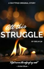 Struggle by deejay38