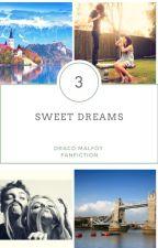 Sweet Dreams - Draco Malfoy [ Book three] by kimieaton143
