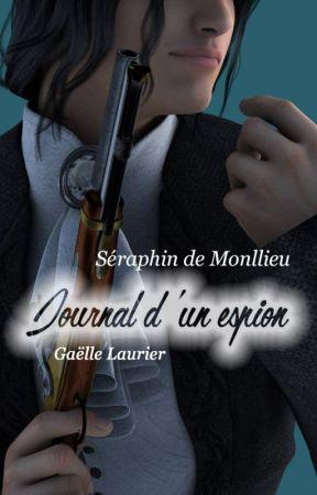 Journal d'un espion à la cour du roi Louis XIII by GaelleLaurier