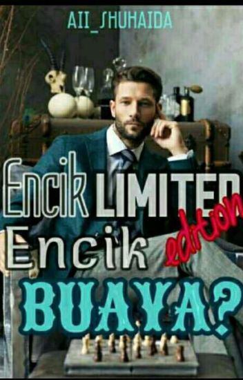 Encik Limited Edition,Encik Buaya?