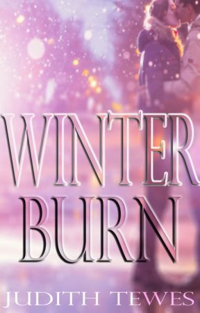 Winter Burn by JudithTewes