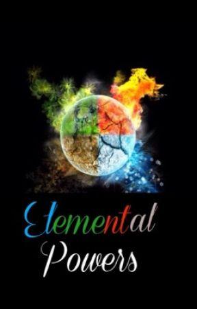 elemental powers m c 1 wattpad