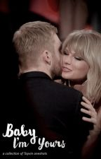 Baby I'm Yours (a collection of Tayvin oneshots) by iknowsplaces