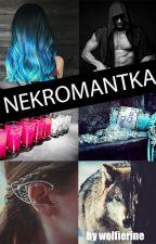 Nekromantka by wolfierine