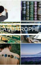 Catastrophe~Harry Potter by CallMeRue