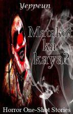 Matakot Ka Kaya? by Yeppeun