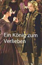 Ein König zum Verlieben by Marry192