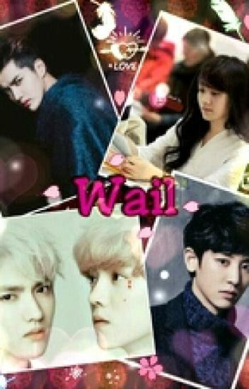 WAIL (18 +)(KRISLU)