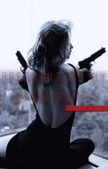 Pregnant By My Mafia Rapist