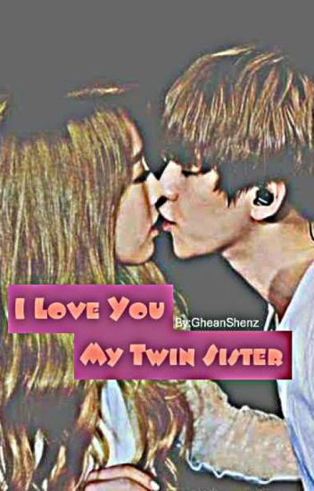 I Love You My Twin Sister