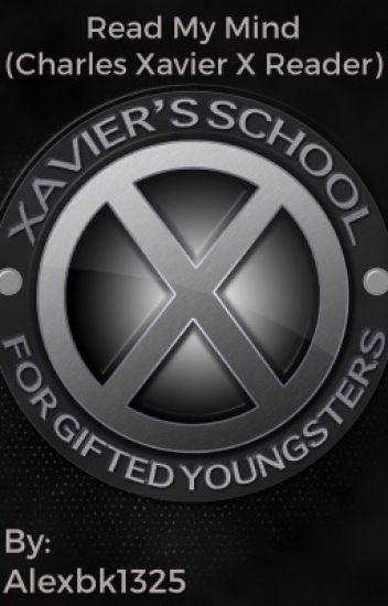 Read My Mind (Charles Xavier X Shy!Reader)