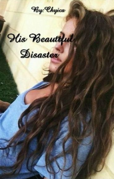 His Beautiful Disaster