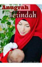 Anugrah Terindah by QieLian