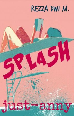 Splash [End] by just-anny