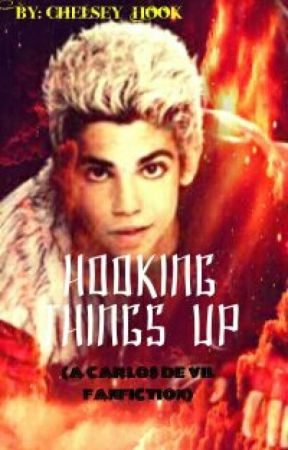 Hooking Things Up (A Carlos De Vil Fanfiction WITH Jay × Reader!!) by Chelsey_Hook