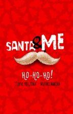 Santa & Me by tinkerbomb