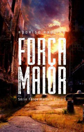 Força Maior (Série Força Maior, Livro 1) by RodrigoPaulino