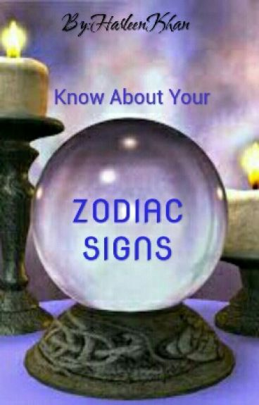 """Know About Your  """"Zodiac Signs """""""