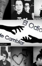 El Odio Se Puede Cambiar by fer_ash12
