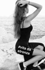 #vita da stronza by EmmaSwan1995