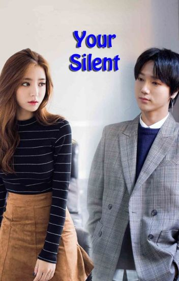 Your Silent (Yesung Fanfiction)