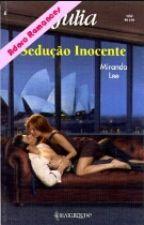 Sedução inocente   Miranda Lee  Paixão 3 by Janna270