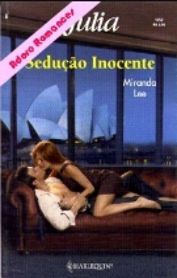 Sedução inocente   Miranda Lee  Paixão 3