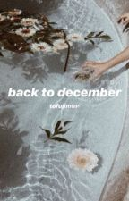 back to december↠ t.k by tofujimin-