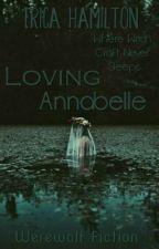 Loving Annabelle by Erica_Hamilton