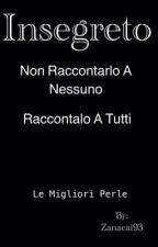 Le migliori perle di insegreto by Zanacai93