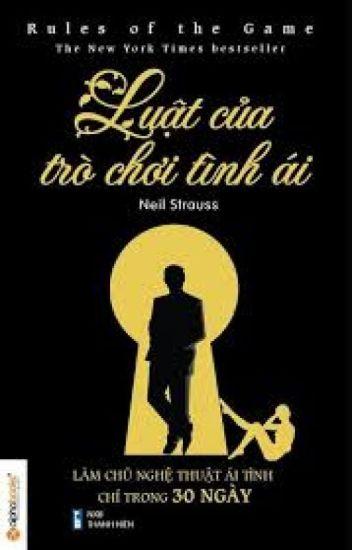 Luật Của Trò Chơi Tình Ái - Neil Strauss
