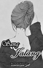 SANG JALANG by RinaiSenja