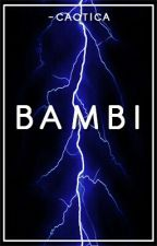 Bambi =l.p= by -caotica
