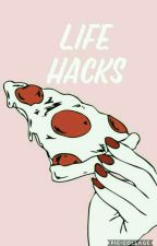 10 Girl Life hacks by Rhiannexoxox