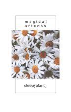Magical Artness⸝⸝⸝⸝◟̆◞̆♡ by sleepyplant_