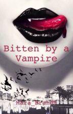 Bitten by a Vampire by MaraB2812