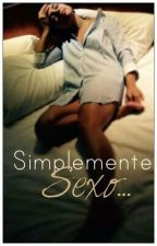Simplemente Sexo... -Falba -HOT by FalbaAndNaxi