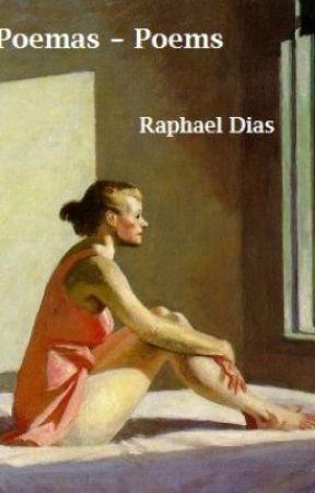 Poemas / Poems by RaphaelDias