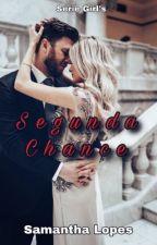 Segunda Chance by samantha_smille